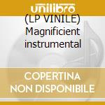 (LP VINILE) Magnificient instrumental lp vinile