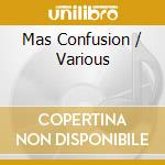 MAS CONFUSION /BY FUNKSTORUNG & FUNCKARMA cd musicale di ARTISTI VARI