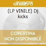 (LP VINILE) Dj kicks lp vinile