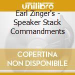 SPEAKER STACK COMMANDMENTS cd musicale di ZINGER EARL