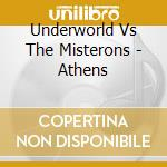 ATHENS                                    cd musicale di UNDERWORLD