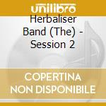SESSION 2                                 cd musicale di Band Herbaliser