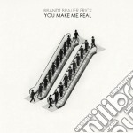 You make me real cd musicale di BRANDT BRAUER FRICK