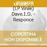 (LP VINILE) Response lp vinile di Dave.i.d