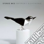 Stereo Mc's - Emperor's Nightingale cd musicale di Mc's Stereo