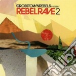 Crosstownrebels vol.2 cd musicale di Artisti Vari