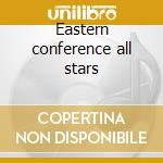 Eastern conference all stars cd musicale