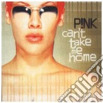 CAN'T TAKE ME HOME cd musicale di PINK