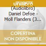 Moll flanders, cd musicale di Daniel Defoe