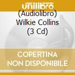 Collins wilkie cd musicale