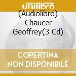 Chaucer geoffrey cd musicale