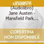 Mansfield park cd musicale di Jane Austen