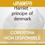 Hamlet - principe of denmark cd musicale