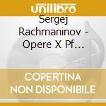 Opere x pf (integrale) cd musicale di Sergei Rachmaninov