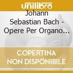 Opere per organo (integrale), vol. 2 cd musicale di Johann Sebastian Bach