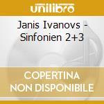 Sinfonia n.2, n.3 cd musicale di JÃ'nis Ivanovs