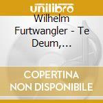 Lieder, chorwerke cd musicale di Wilhelm Furtwangler