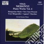 Mihaly Mosonyi - Piano Works Vol.4 cd musicale di MihÁly Mosonyi