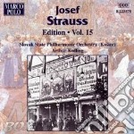Edition vol.15: danze opp.225, 147, 38, cd musicale di Josef Strauss