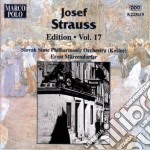 Edition vol.17: danze opp.248, 235, 21, cd musicale di Josef Strauss