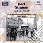 Edition vol.19: opp.199, 47, 140, 22, 10 cd musicale di Josef Strauss
