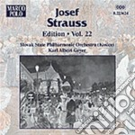 Edition vol. 22 cd musicale di Josef Strauss