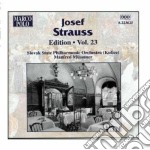 Strauss Josef - Edition Vol.23: Opp.145, 224, 87, 257, 2, 126, 142, 70, 104, 25, 51 cd musicale di Josef Strauss