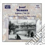 Edition vol.24 cd musicale di Josef Strauss