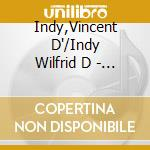 Trio n.2 op.98, quartetto x archi n.3 op cd musicale di Vincent D'indy