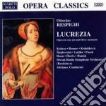 Lucrezia (opera in 1 atto e 3 momenti) cd musicale di Ottorino Respighi