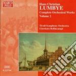 Opere x orchestra (integrale) vol.2: gal cd musicale di Lumbye hans christia