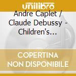 Children's corner (orch. di caplet da de cd musicale di AndrÉ Caplet