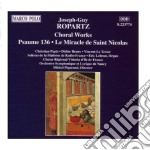 Choral works cd musicale di Joseph-guy Ropartz
