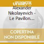 Le pavillon d'armide cd musicale di Nikolay Tcherepnin