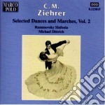 Danze e marce vol.2 cd musicale di Ziehrer carl michael
