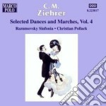 Danze e marce, vol.4 cd musicale di Ziehrer carl michael