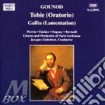 Tobie (oratorio), gallia (lamentazione) cd musicale di Charles Gounod