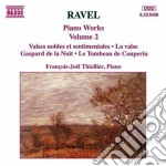 Opere x pf (integrale) vol.2: valses nob cd musicale di Maurice Ravel