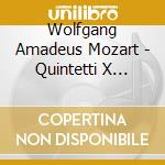 String quintets k174 & k 515 cd musicale di Wolfgang Amadeus Mozart