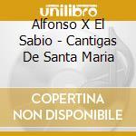 Cantigas.. 08 cd musicale di ALFONSO X EL SABIO