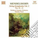 Sinfonie x archi vol.3 (integrale): n.10 cd musicale di Felix Mendelssohn
