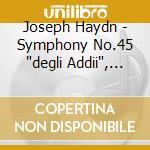 Symphonies nos.45 94 & 101 cd musicale di HAYDN
