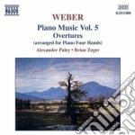 Opere x pf (integrale) vol.5: ouvertures cd musicale di Weber carl maria von