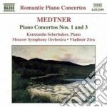 Medtner Nicolai - Concerto X Pf N.1 Op.33, N.3 Op.60 cd musicale di Nicolas Medtner