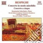 Concerto in modo misolidio, concerto a c cd musicale di Ottorino Respighi