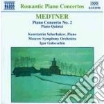 Medtner Nicolai - Concerto X Pf N.2 Op.50, Quintetto Con Pf Op. Post. cd musicale di Nicolas Medtner