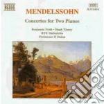 Mendelssohn Felix - Concerti X 2 Pf cd musicale di Felix Mendelssohn
