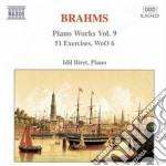 Brahms Johannes - Esercizi X Pf Woo 6 N.1 > N.51 cd musicale di Johannes Brahms