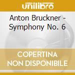 SYMP.N.6 cd musicale di Anton Bruckner