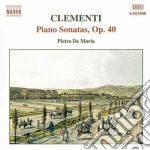 Sonata x pf n.1, n.2, n.3 op.40 cd musicale di Muzio Clementi